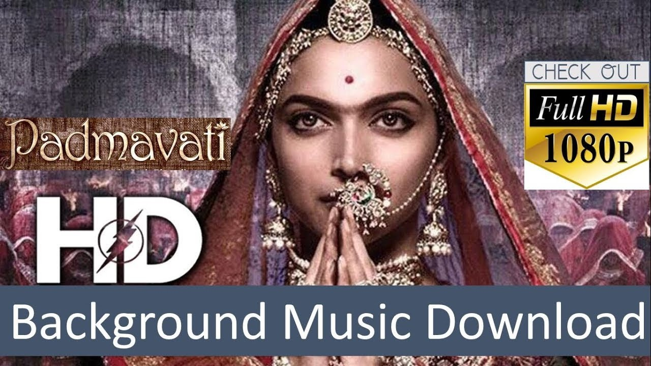 padmavati background music download
