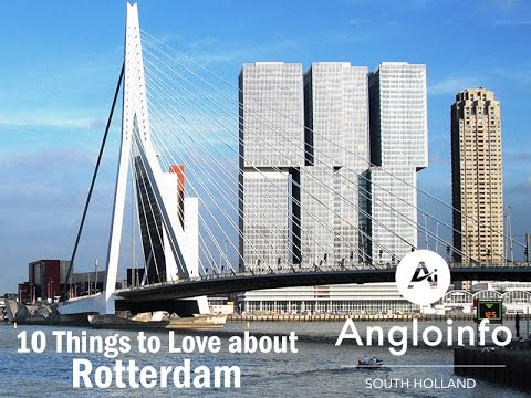 10 Things to Love About Rotterdam