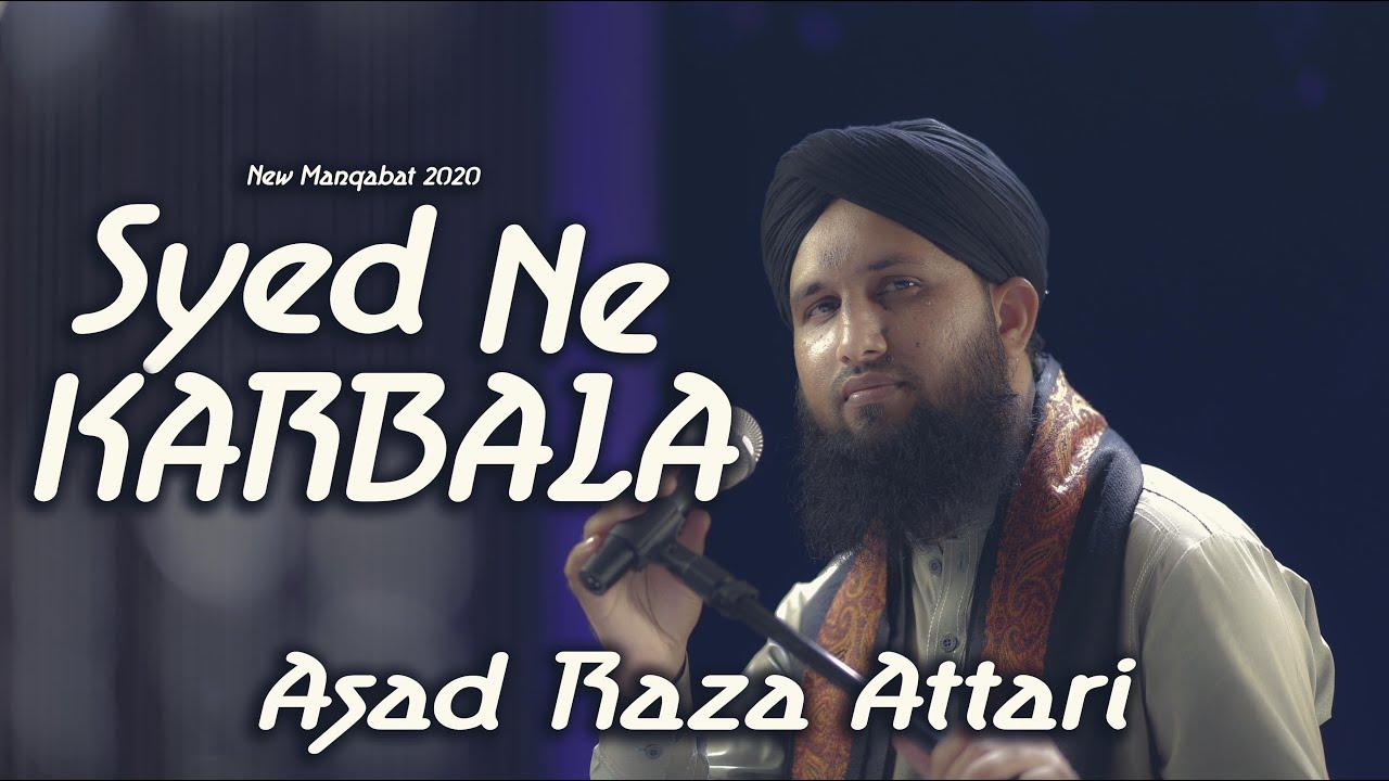 Muharamm ul Haram New Manqabat 2020 - Asad Raza Attari - Syed Ne Karbala Me -Officail Lyrical Video