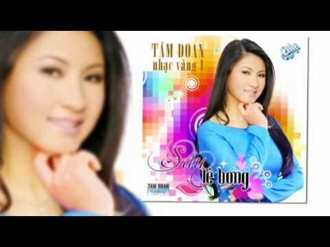 "Tam Doan NEW CD: ""Sau Le Bong"" (12.2009)"