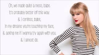 I Almost Do - Taylor Swift (Lyrics)