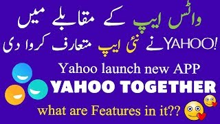 Yahoo launch new app yahoo togather