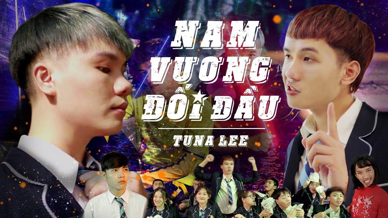 [NHẠC CHẾ] Nam Vương Đối Đầu   Tuna Lee x @Hoàng Hy x @AS Mobile x @Cường Kido