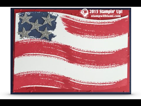 American Flag Card Featuring The Stampin' Up Work Of Art Set