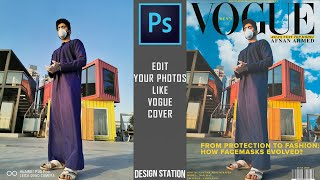 HOW TO MAKE VOGUE MAGAZINE COVER IN PHOTOSHOP I TUTORIAL TO MAKE MAGAZINE COVER IN ADOBE PHOTOSHOP