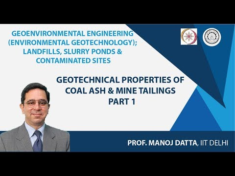 Geotechnical Properties Of Coal Ash & Mine Tailings - Part 1