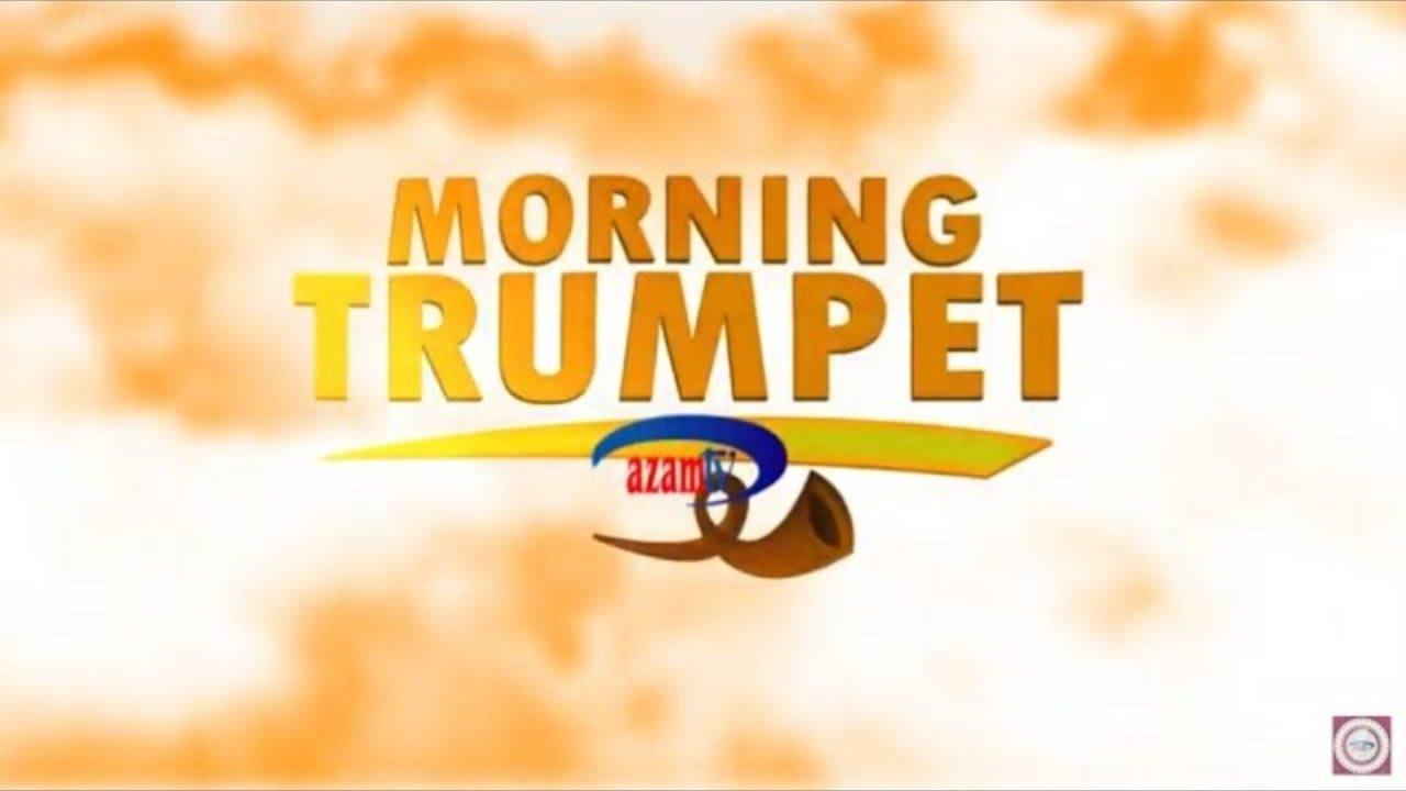 LIVE :  MORNING TRUMPET AZAM TV     -    27/07/2021