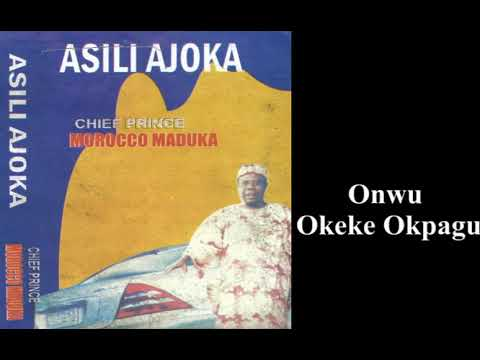 Download Onwu Okeke Okpagu - Emeka Morocco Maduka