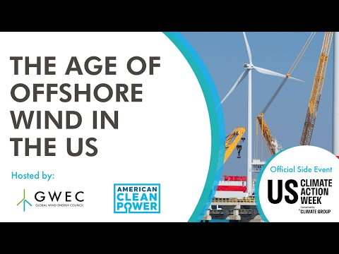 The Age of Offshore Wind in the US I US Climate Action Week 2021
