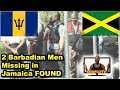 Barbadian men missing in Jamaica found K