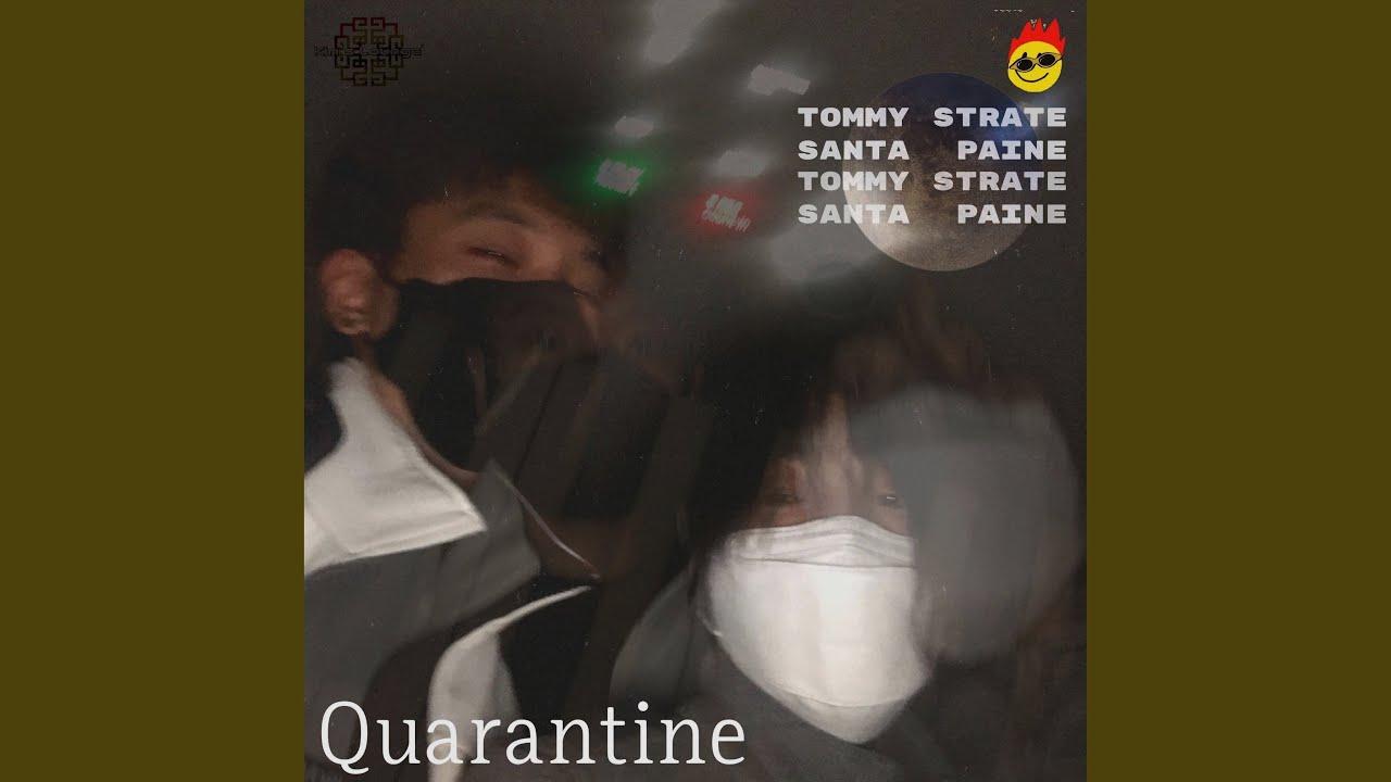 Tommy Strate · Santa Paine - Quarantine