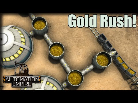 Gold Rush – Automation Empire Gameplay – Let's Play Part 7