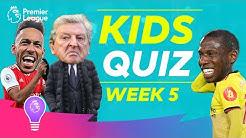 Premier League Kids Quiz | Episode Five
