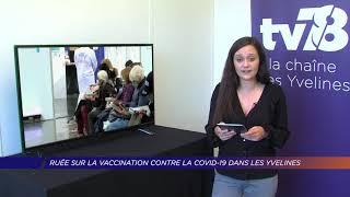 Yvelines | Ruée sur la vaccination contre le Covid-19 dans les Yvelines