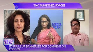 Media Scan: TMC targets EC, forces; EC pulls up Mamata Banerjee for comment on forces