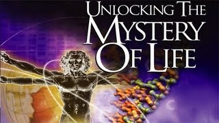Unlocking the Mystery of Life (Chapter 1 0f 12)