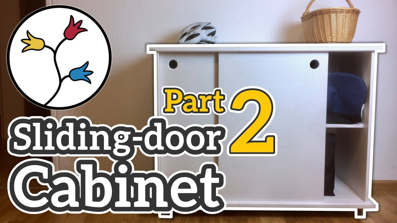 You Can Make A Cabinet With Sliding Doors Part 2 Of 2 Dyi