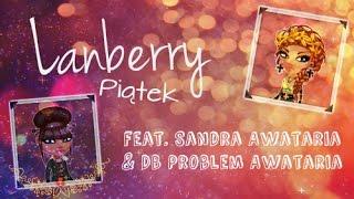 Lanberry - Piątek ♣ Awataria Teledysk feat. Sandra Awataria & DB Problem Awataria