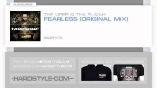 New Release   The Viper & Tha Playah - Fearless (Original Mix)