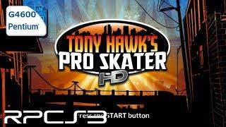 RPCS3 0.0.8-9528 - Tony Hawk's Pro Skater HD - Pentium G4600 - Test