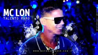 MC Lon - Talento Raro