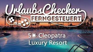 5☀ Cleopatra Luxury Resort | Makadi Bay
