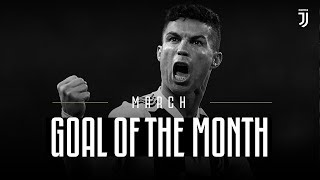 Juventus Goal of the Month | March 2019