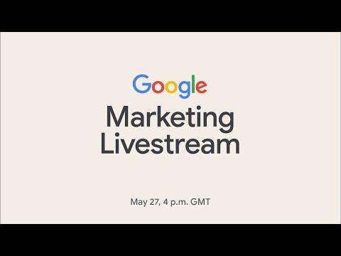 Google Marketing Livestream Keynote