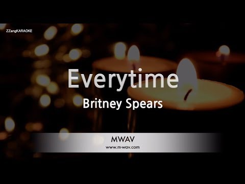 Britney Spears-Everytime (Melody) (Karaoke Version) [ZZang KARAOKE]