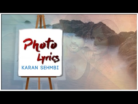 Photo | Lyrics | Karan Sehmbi | Latest Punjabi Song 2016 | Syco TM