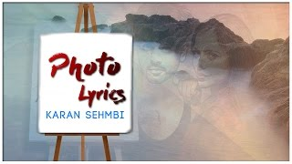 Photo | Lyrics | Karan Sehmbi | Latest Punjabi Song 2016 | Syco TM