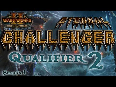 ECL Season 1 | Total War: Warhammer II Competitive League/Tournament - Qualifier #2