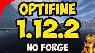 HOW TO DOWNLOAD OPTIFINE 1.12.2 [2018](EASY)