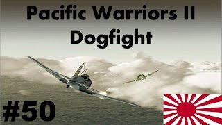 Pacific Warriors II - Dogfight #50 | Escape From Slavery [FINAL JAPONÊS]