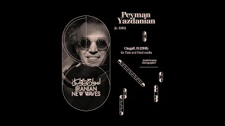 Peyman Yazdanian — Chagall, 13 [solo flute and tape (3 prerecorded flutes)]