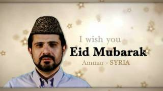 Eid Mubarak From Around the World - Part 2