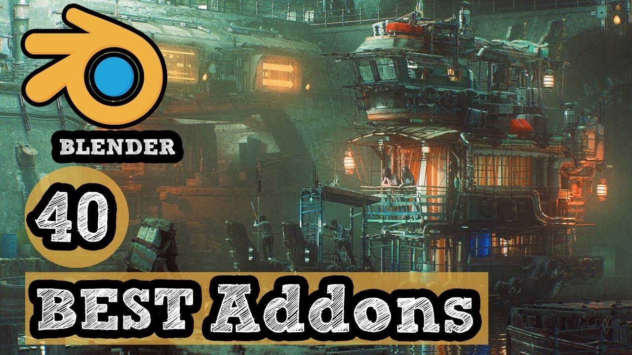 top 40 Best Blender addons