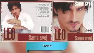Leo - Fatma - (Audio 2002) HD