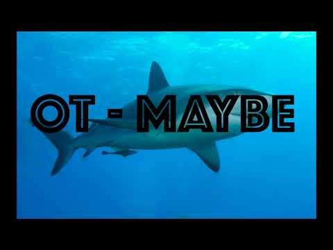 Maybe - OT (Freestyle)