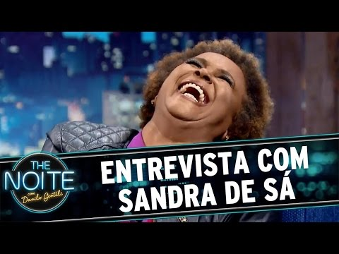 The Noite (21/03/16) - Entrevista Com Sandra De Sá