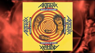 ANTHRAX 40 - EPISODE 11 - STATE OF EUPHORIA