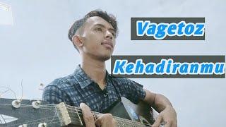 Download KEHADIRANMU - VAGETOZ || AKUSTIK COVER BY MZ BEDULL