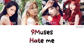 9Muses - Hate Me