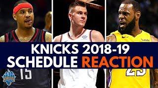 New York Knicks News 🔥: Knicks 2018-19 Schedule Breakdown  Knicks Fan Reaction + Key Dates!