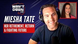 "Former UFC Champion Miesha Tate on her big RETURN to fighting: ""Won't Back Down."""