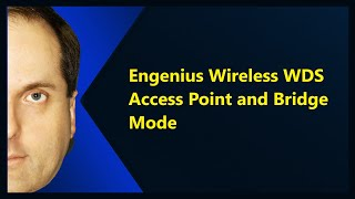 Engenius Wireless WDS Access Point and Bridge Mode