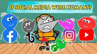 IF SOCIAL MEDIA APPS WERE HUMANS ? | Angry Prash
