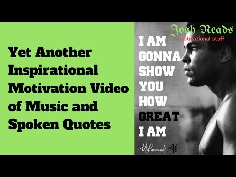 Inspirational Motivation Video of Music and Spoken Quotes