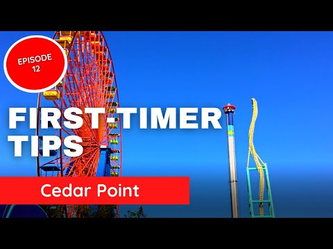 Cedar Point Tips (Ultimate Guide for First Timers - Episode 12)