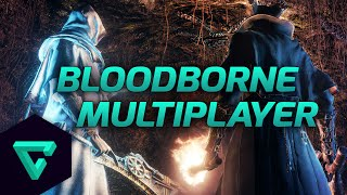 Bloodborne : How To Multiplayer | Join Your Friends | Multiplayer Gameplay
